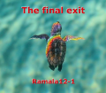 The final exit