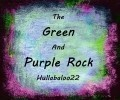 The Green And Purple Rock