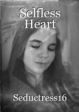 Selfless Heart
