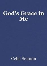 God's Grace in Me