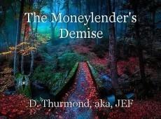 The Moneylender's Demise
