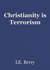 Christianity is Terrorism