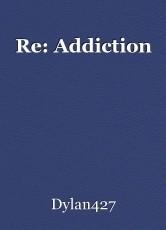 Re: Addiction