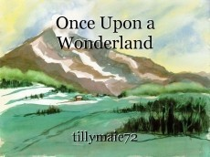 Once Upon a Wonderland