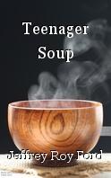 Teenager Soup