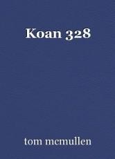 Koan 328