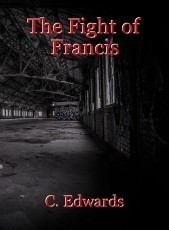 The Fight of Francis