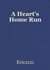 A Heart's Home Run