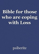 Bible for those who are coping with Loss
