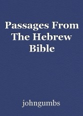 Passages From The Hebrew Bible