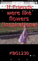 If Friends were like flowers (inspirational short story contest)