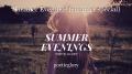 Summer Evenings (summer special)