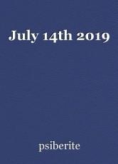 July 14th 2019