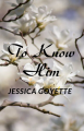 Estelle and Robert: To Know Him