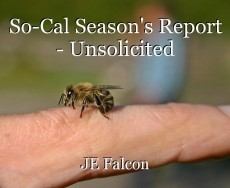 So-Cal Season's Report - Unsolicited