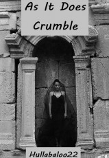 As It Does Crumble