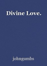 Divine Love.