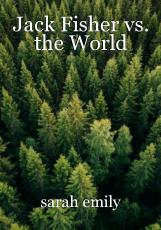 Jack Fisher vs. the World