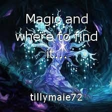 Magic and where to find it...