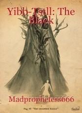 Yibb-Tstll: The Black