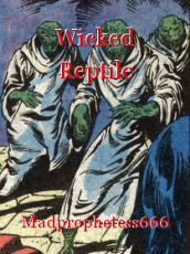 Wicked Reptile