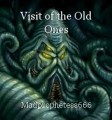 Visit of the Old Ones