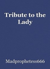 Tribute to the Lady
