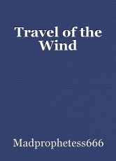 Travel of the Wind