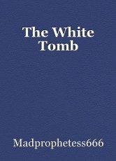 The White Tomb