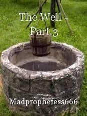 The Well - Part 3