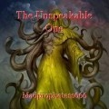 The Unspeakable One
