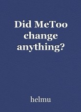 Did MeToo change anything?