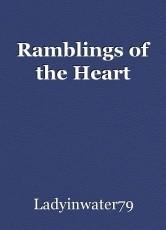 Ramblings of the Heart