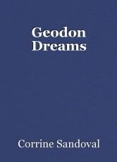 Geodon Dreams