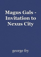 Magus Gals - Invitation to Nexus City