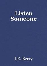 Listen Someone