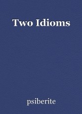 Two Idioms