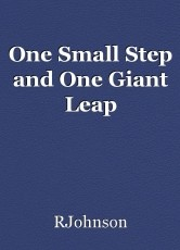 One Small Step and One Giant Leap