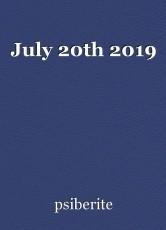 July 20th 2019