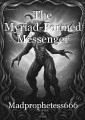 The Myriad-Formed Messenger