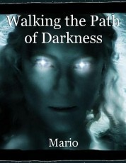 Walking the Path of Darkness