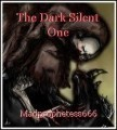 The Dark Silent One