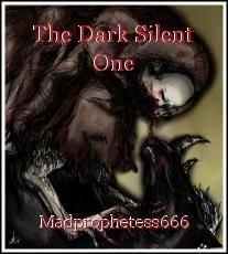 The Dark Silent One