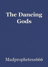The Dancing Gods