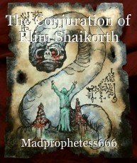 The Conjuration of Rlim Shaikorth