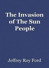 The Invasion of The Sun People