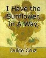 I Have the Sunflower, In A Way.