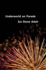 Underworld on Parade