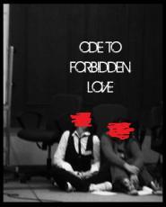 Ode To Forbidden Love
