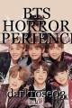BTS HORROR EXPERIENCE!!!